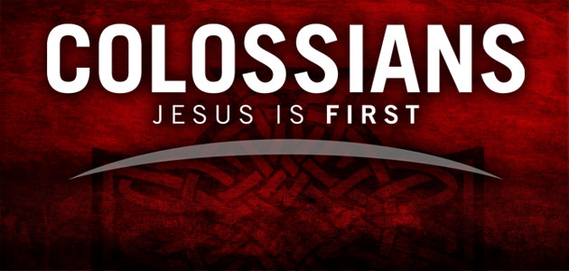 colossians  jesus is first