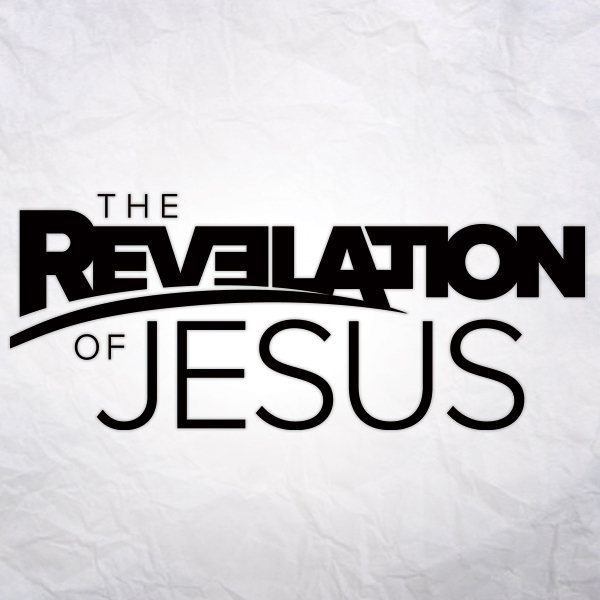 Revelation of Jesus: Week 14