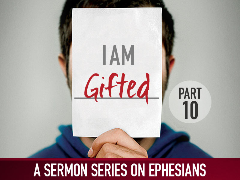 Part 10: I Am Gifted