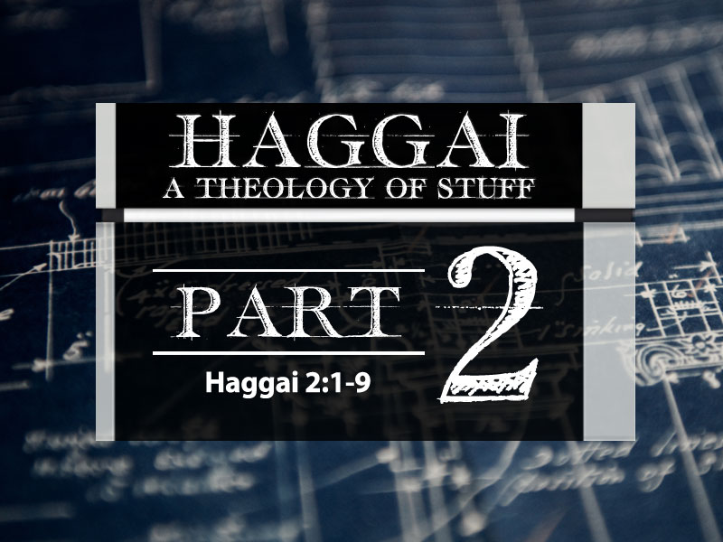 Haggai: Part 2
