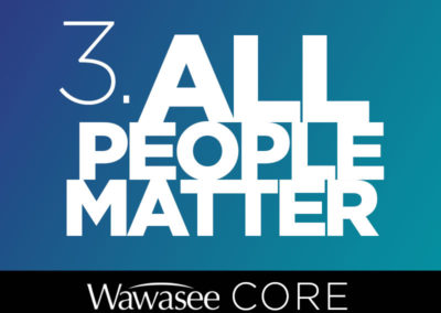 Core Value #3: All People Matter
