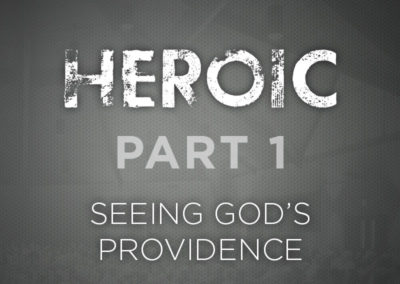 Part 1: Seeing God's Providence