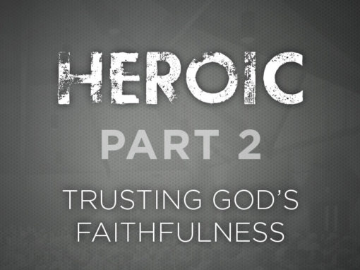 Part 2: Trusting God's Faithfulness
