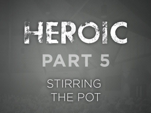 Part 5: Stirring the Pot