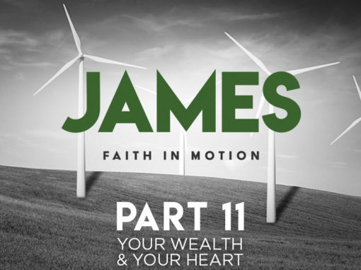 Part 11: Your Wealth & Your Heart