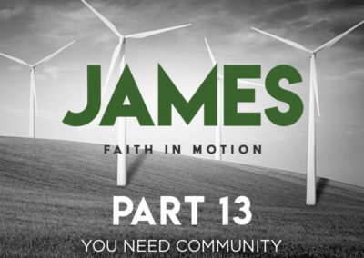Part 13: You Need Community