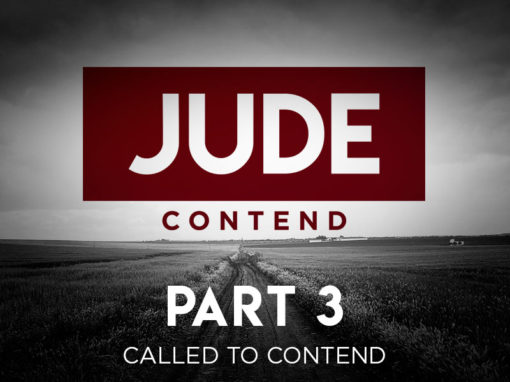 Part 3: Called to Contend