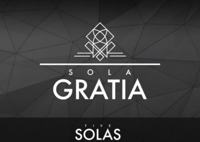 Part 3: Sola Gratia (Grace Alone)