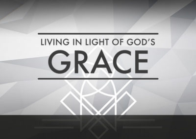 Extra: Living In Light of God's Grace
