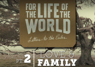 Part 2: Love & Family