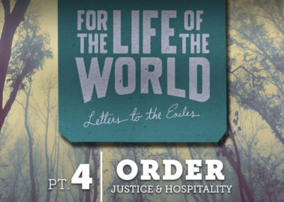 Part 4: Order – Justice & Hospitality